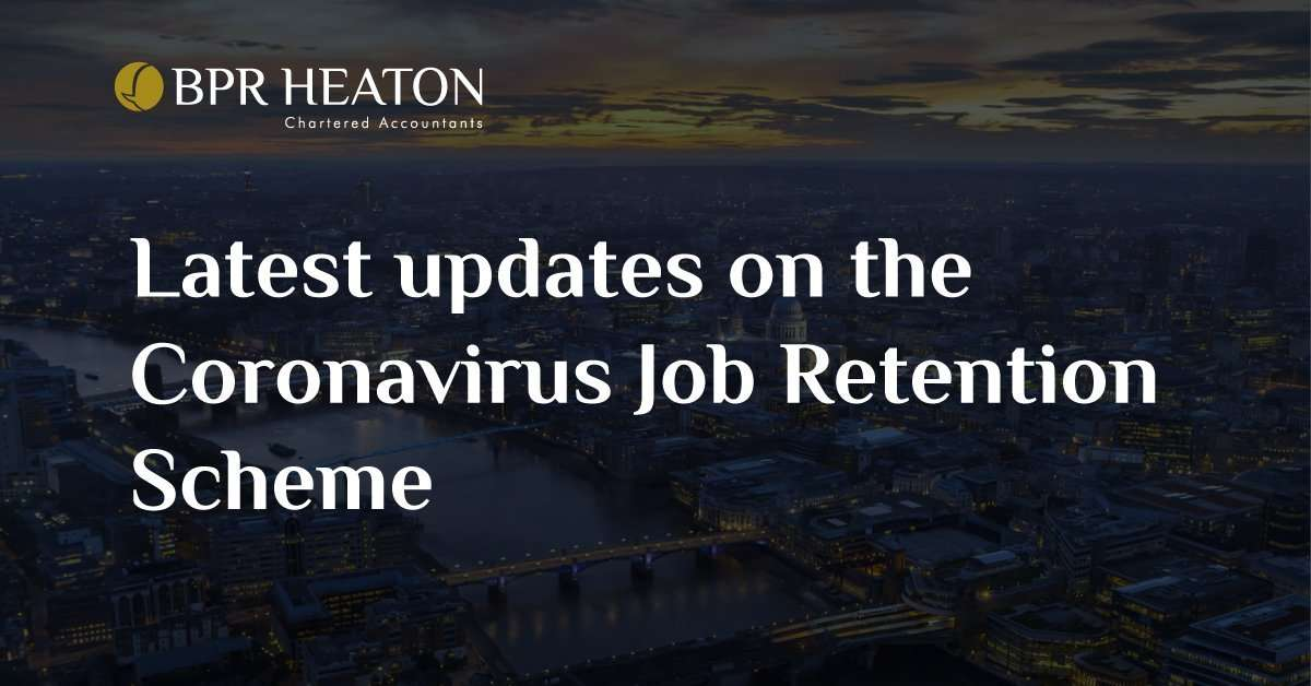 Latest updates on the Coronavirus Job Retention Scheme