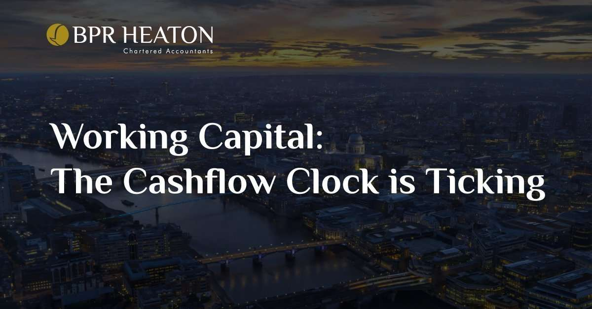 Working Capital | The Cashflow Clock is Ticking