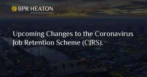Upcoming Changes to the Coronavirus Job Retention Scheme (CJRS).