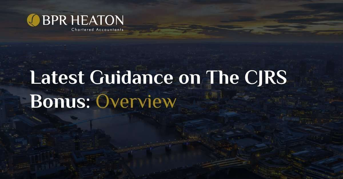 Latest Guidance on The CJRS Bonus