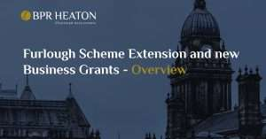 Furlough Scheme Extension and new Business Grants