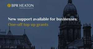 New Support Available for Businesses: One-off Top Up Grants