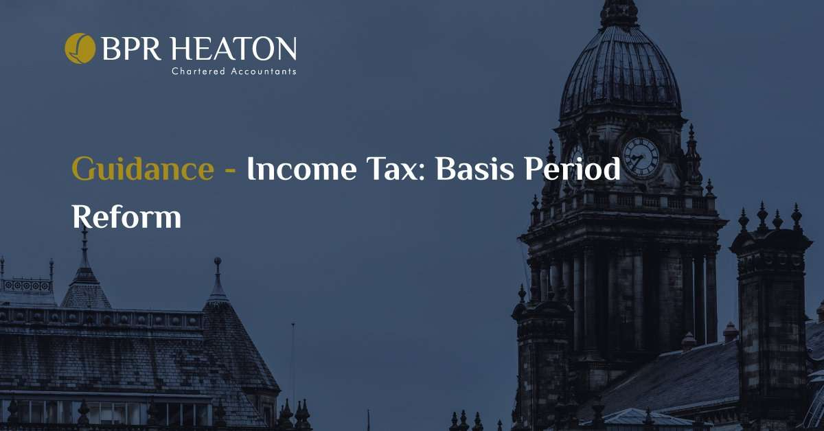 Read more about the article Income Tax: Basis Period Reform